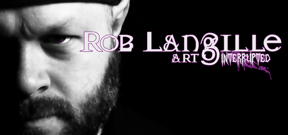 Rob Langille; Art, Interrupted